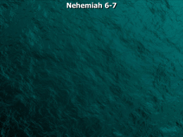 Nehemiah 6-7 Nehemiah 6:1 Now it happened when Sanballat, Tobiah, Geshem the Arab, and the rest of our enemies heard that I.