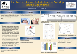 The Effects of a Research Methods Course on Psychology Students' Anxiety Levels Stu Dent, Iman A.