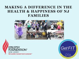 MAKING A DIFFERENCE IN THE HEALTH & HAPPINESS OF NJ FAMILIES Our Mission Get FIT is dedicated to promoting full, happy, healthy, fit lives.