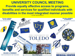 UNIVERSITY COUNCIL MEETING Provide equally effective access to programs, benefits and services for qualified individuals with disabilities in the most integrated manner possible 34
