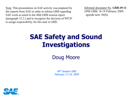 Note: This presentation on SAE activity was prepared by the experts from SAE in order to inform GRB regarding SAE work as.