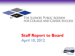 "Staff Report to Board April 10, 2012 Fiscal Year 2012 Strategic Plan ""The Number One Agenda, Closing the Achievement Gap: Dual Credit, Performance Funding,"