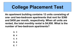 College Placement Test An apartment building contains 12 units consisting of one- and two-bedroom apartments that rent for $360 and $450 per month,
