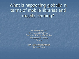 What is happening globally in terms of mobile libraries and mobile learning?  Dr.
