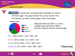 Circles and Arcs LESSON 10-6  Additional Examples  A researcher surveyed 2000 members of a club to find their ages.