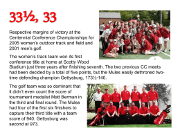 33½, 33  Respective margins of victory at the Centennial Conference Championships for 2005 women's outdoor track and field and 2001 men's golf. The women's track.