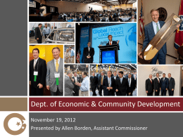 Dept. of Economic & Community Development November 19, 2012 Presented by Allen Borden, Assistant Commissioner.
