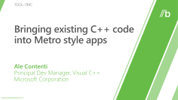 Metro style apps  Core  System Services  Model Controller  View  XAML C C++  Desktop apps  HTML / CSS C# VB  JavaScript (Chakra)  HTML  C C++  C# VB  Internet Explorer  Win32  .NET / SL  JavaScript  WinRT APIs Communication & Data  Graphics & Media  Application Model  Devices & Printing  Windows Core OS Services.