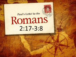 QUESTIONS • Who is Paul writing to? • Who is he writing about? • Why so much writing about sin?