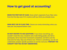 How to get good at accounting! BEGIN THE FIRST DAY OF CLASS.