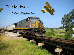 The Midwest A Crop Duster Tour… What color should we click for the Midwest?