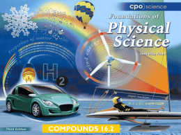 COMPOUNDS 16.2 Chapter Sixteen: Compounds 16.1 Chemical Bonds and Electrons 16.2 Chemical Formulas 16.3 Molecules and Carbon Compounds.