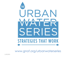 www.gnof.org/urbanwaterseries 11/6/2015 Green Alleys, Streets, and Neighborhoods  Milwaukee, Wisconsin Urban Water Series: Strategies that Work Greater New Orleans Foundation  June 19, 2013  Karen Sands, AICP Manager of.