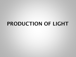 Objects can either be:  Luminous (produce their own light) ex: Sun  Non-luminous  can be seen because it is able to.