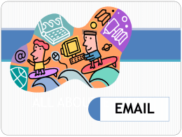 ALL ABOUT E-MAILS EMAIL WHAT IS IT?  Email or e-mail is short for electronic mail.  It's a modern method of:  transmitting data,