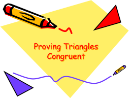 Proving Triangles Congruent The Idea of a Congruence Two geometric figures with exactly the same size and shape. F B  A  C  E  D.
