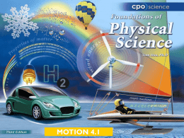 MOTION 4.1 Chapter Four: Motion 4.1 Position, Speed and Velocity 4.2 Graphs of Motion 4.3 Acceleration.