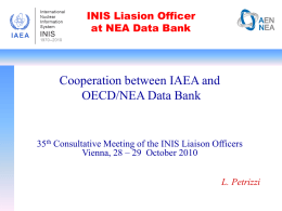 INIS Liasion Officer at NEA Data Bank  Cooperation between IAEA and OECD/NEA Data Bank  35th Consultative Meeting of the INIS Liaison Officers Vienna, 28 –