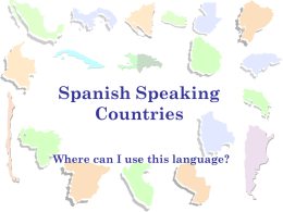Spanish Speaking Countries Where can I use this language? Europe  1. Spain Spain Capital: Madrid • Where Spanish language originated. • Thanks to Columbus, was THE world.