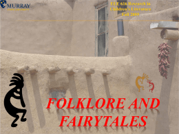ELE 616 Research in Children's Literature Fall 2009  FOLKLORE AND FAIRYTALES What is Folklore?   Folklore is the traditional art, literature, knowledge, and practice that is disseminated.