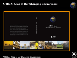 AFRICA: Atlas of Our Changing Environment AFRICA: Atlas of Our Changing Environment.