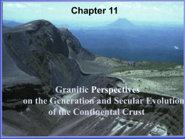 Chapter 11  Granitic Perspectives on the Generation and Secular Evolution of the Continental Crust.