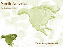 North America The Continent Series  VMS Library 2008-2009 Satellite View Longitude / Latitude.