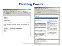 Phishing Emails  CS 142 Lecture Notes: Security Attacks: Phishing  Slide 1 Legitimate: Extended Validation  CS 142 Lecture Notes: Security Attacks: Phishing  Slide 2