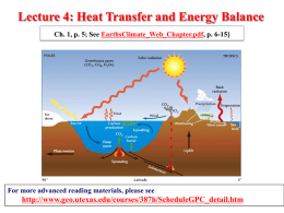 Lecture 4: Heat Transfer and Energy Balance Ch. 1, p. 5; See EarthsClimate_Web_Chapter.pdf, p.