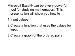 Microsoft Excel® can be a very powerful tool for studying mathematics.