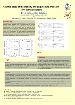 Ab initio study of the stability of high pressure phases in II-VI semiconductors Davor Kirin and Igor Lukačević Institut Ruđer Bošković, Zagreb, Croatia and  Department.
