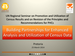 UN Regional Seminar on Promotion and Utilization of Census Results and on Revision of the Principles and Recommendations for PHCs  Building Partnerships for.