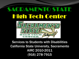 Services to Students with Disabilities California State University, Sacramento AIRC 2010-2011 (916) 278-7915