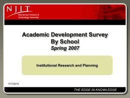 Academic Development Survey By School Spring 2007  Institutional Research and Planning  11/7/2015  THE EDGE IN KNOWLEDGE.