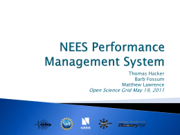 Thomas Hacker Barb Fossum Matthew Lawrence  Open Science Grid May 19, 2011 The Performance Management System is a governance model that utilizes a closed-loop.