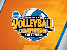 ;laksj Hosting Division I Volleyball First and Second Round Competition. Diane Turnham, Middle Tennessee State University, Chair of the Division I Women's Volleyball Committee Kristin.