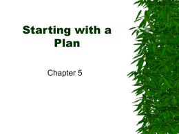 Starting with a Plan Chapter 5 Beginning the Design Work With a base plan it can provide enough information to begin creating a design.  When.