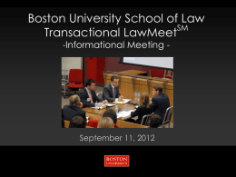 Boston University School of Law SM Transactional LawMeet -Informational Meeting -  September 11, 2012