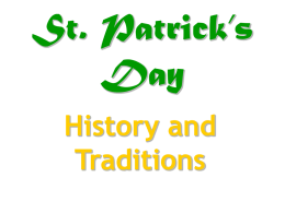 St. Patrick's Day History and Traditions Who was St. Patrick? St. Patrick is the patron saint of Ireland. He converted many Irish to Christianity in the fifth.