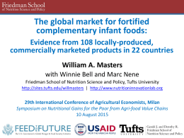 The global market for fortified complementary infant foods: Evidence from 108 locally-produced, commercially marketed products in 22 countries William A.