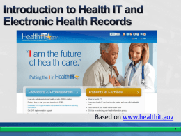 Based on www.healthit.gov Health Information Technology Economic and Clinical Health (HITECH) Act 2009: Encouraging  for  Use, Protecting Privacy, Supporting Research  Gives hospitals and doctors estimated.