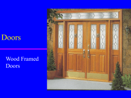 "Doors Wood Framed Doors Rough Opening is a break in normal stud pattern  wider than finished door  top plate   RO  header double studs header jack & trimmer  – 2"" wider – 1 1/2"""