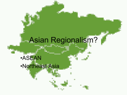 Asian Regionalism? •ASEAN •Northeast Asia Outline • Economic development – Flying geese, falling geese  • Economic interdependence • ASEAN • Northeast Asia.