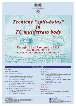 "Tecniche ""split-bolus"" in TC multistrato body Tecniche ""split"