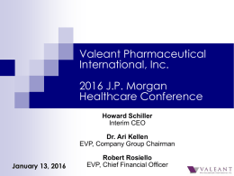 View the Presentation - Valeant Pharmaceuticals