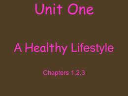 Unit One Healthy Lifestyle A Chapters 1,2,3