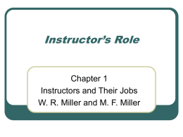 Instructor's Role Chapter 1 Instructors and Their Jobs