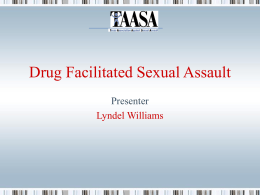 Drug Facilitated Sexual Assault Presenter Lyndel Williams