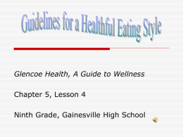 Glencoe Health, A Guide to Wellness Chapter 5, Lesson 4
