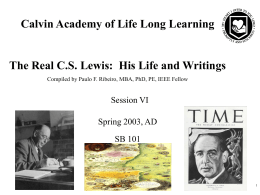 Calvin Academy of Life Long Learning Session VI Spring 2003, AD